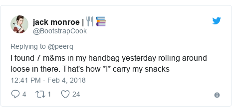 Twitter post by @BootstrapCook: I found 7 m&ms in my handbag yesterday rolling around loose in there. That's how *I* carry my snacks