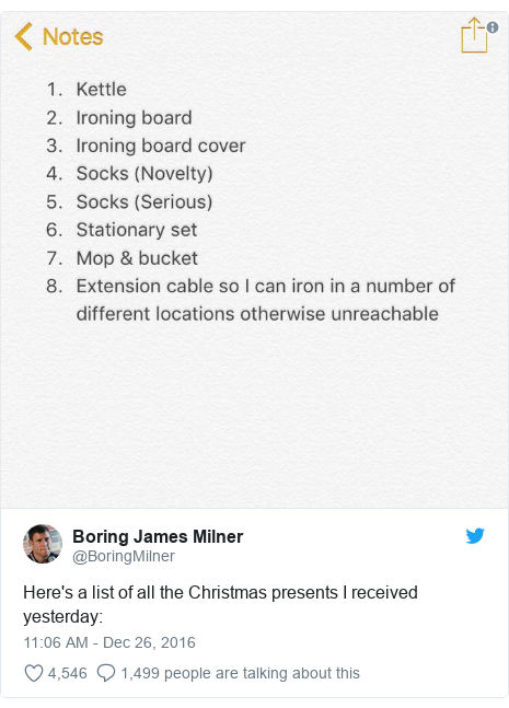 Twitter post by @BoringMilner: Here's a list of all the Christmas presents I received yesterday