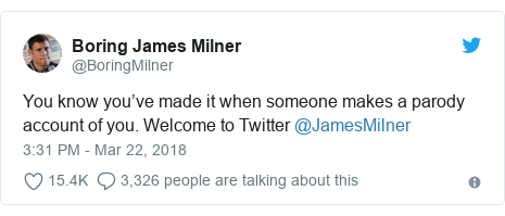 Twitter post by @BoringMilner: You know you've made it when someone makes a parody account of you. Welcome to Twitter @JamesMilner