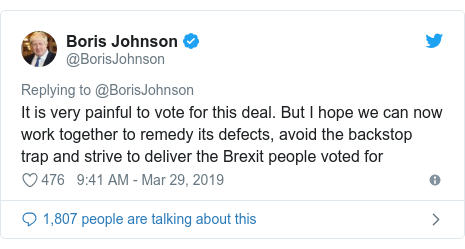 Twitter post by @BorisJohnson: It is very painful to vote for this deal. But I hope we can now work together to remedy its defects, avoid the backstop trap and strive to deliver the Brexit people voted for