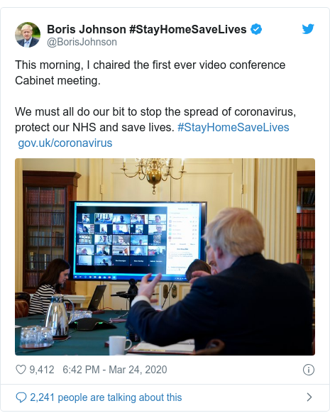 Twitter post by @BorisJohnson: This morning, I chaired the first ever video conference Cabinet meeting. We must all do our bit to stop the spread of coronavirus, protect our NHS and save lives. #StayHomeSaveLives