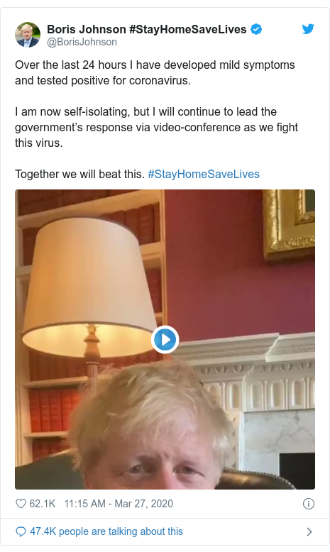 Twitter post by @BorisJohnson: Over the last 24 hours I have developed mild symptoms and tested positive for coronavirus.I am now self-isolating, but I will continue to lead the government's response via video-conference as we fight this virus.Together we will beat this. #StayHomeSaveLives