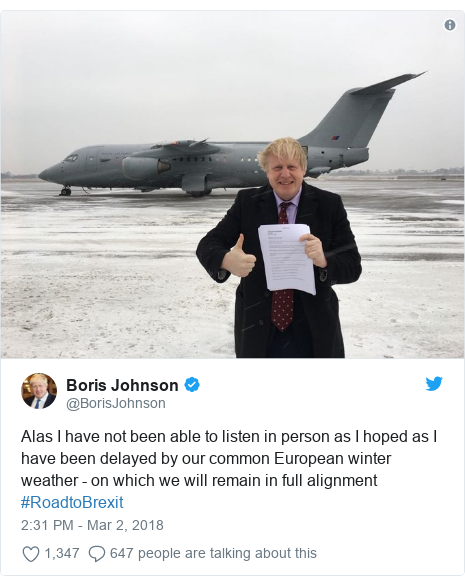 Twitter post by @BorisJohnson: Alas I have not been able to listen in person as I hoped as I have been delayed by our common European winter weather - on which we will remain in full alignment #RoadtoBrexit