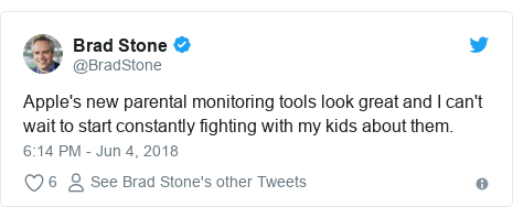 Twitter post by @BradStone: Apple's new parental monitoring tools look great and I can't wait to start constantly fighting with my kids about them.