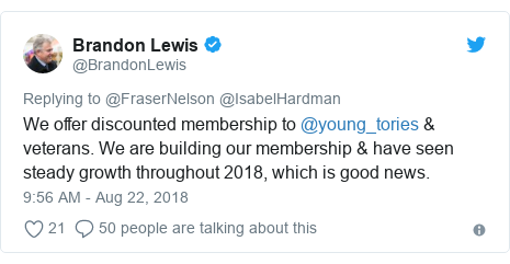 Twitter post by @BrandonLewis: We offer discounted membership to @young_tories & veterans. We are building our membership & have seen steady growth throughout 2018, which is good news.