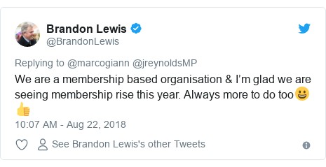 Twitter post by @BrandonLewis: We are a membership based organisation & I'm glad we are seeing membership rise this year. Always more to do too😀👍
