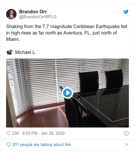 Twitter post by @BrandonOrrWPLG: Shaking from the 7.7 magnitude Caribbean Earthquake felt in high-rises as far north as Aventura, FL, just north of Miami. 📹  Michael L.