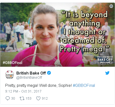 Twitter post by @BritishBakeOff: Pretty, pretty mega! Well done, Sophie! #GBBOFinal