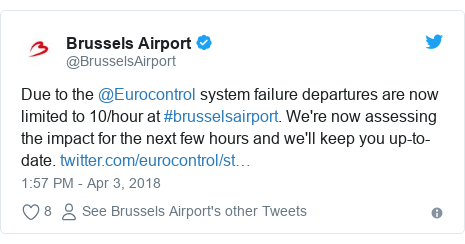 Twitter post by @BrusselsAirport: Due to the @Eurocontrol system failure departures are now limited to 10/hour at #brusselsairport. We're now assessing the impact for the next few hours and we'll keep you up-to-date.