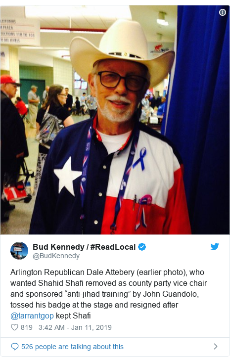 "Twitter post by @BudKennedy: Arlington Republican Dale Attebery (earlier photo), who wanted Shahid Shafi removed as county party vice chair and sponsored ""anti-jihad training"" by John Guandolo, tossed his badge at the stage and resigned after @tarrantgop kept Shafi"