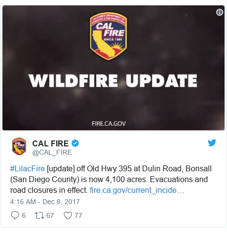 Twitter post by @CAL_FIRE: #LilacFire [update] off Old Hwy 395 at Dulin Road, Bonsall (San Diego County) is now 4,100 acres. Evacuations and road closures in effect.