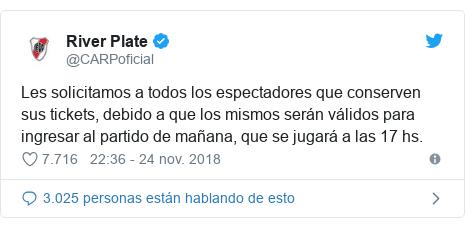 Publicación de Twitter por @CARPoficial: Les solicitamos a todos los espectadores que conserven sus tickets, debido a que los mismos serán válidos para ingresar al partido de mañana, que se jugará a las 17 hs.