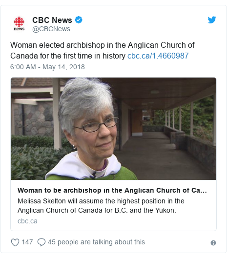 Twitter post by @CBCNews: Woman elected archbishop in the Anglican Church of Canada for the first time in history