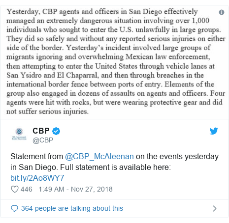 Twitter post by @CBP: Statement from @CBP_McAleenan on the events yesterday in San Diego. Full statement is available here