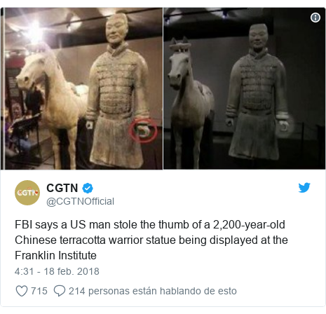 Publicación de Twitter por @CGTNOfficial: FBI says a US man stole the thumb of a 2,200-year-old Chinese terracotta warrior statue being displayed at the Franklin Institute