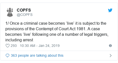 Twitter post by @COPFS: 1/ Once a criminal case becomes 'live' it is subject to the provisions of the Contempt of Court Act 1981. A case becomes 'live' following one of a number of legal triggers, including arrest