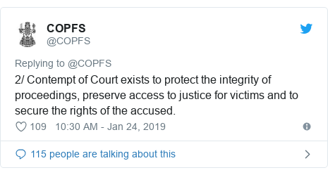 Twitter post by @COPFS: 2/ Contempt of Court exists to protect the integrity of proceedings, preserve access to justice for victims and to secure the rights of the accused.