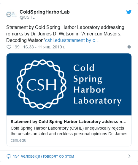 "Twitter пост, автор: @CSHL: Statement by Cold Spring Harbor Laboratory addressing remarks by Dr. James D. Watson in ""American Masters  Decoding Watson"""