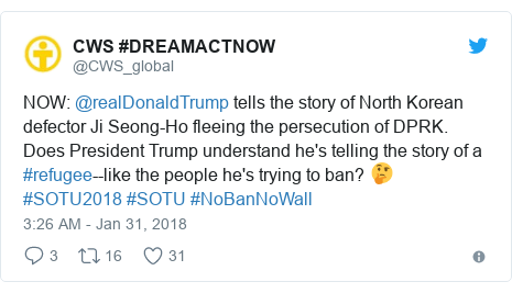 Twitter post by @CWS_global: NOW  @realDonaldTrump tells the story of North Korean defector Ji Seong-Ho fleeing the persecution of DPRK. Does President Trump understand he's telling the story of a #refugee--like the people he's trying to ban? 🤔 #SOTU2018 #SOTU #NoBanNoWall