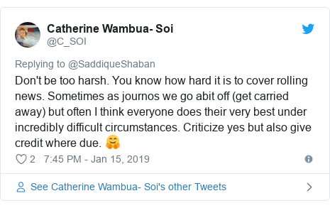 Twitter post by @C_SOI: Don't be too harsh. You know how hard it is to cover rolling news. Sometimes as journos we go abit off (get carried away) but often I think everyone does their very best under incredibly difficult circumstances. Criticize yes but also give credit where due. 🤗