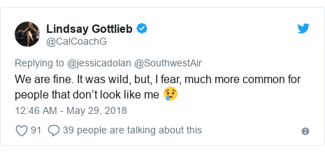 Twitter post by @CalCoachG: We are fine. It was wild, but, I fear, much more common for people that don't look like me 😢