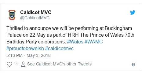 Twitter post by @CaldicotMVC: Thrilled to announce we will be performing at Buckingham Palace on 22 May as part of HRH The Prince of Wales 70th Birthday Party celebrations. #Wales #WAMC #proudtobewelsh #caldicotmvc