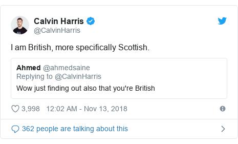 Twitter post by @CalvinHarris: I am British, more specifically Scottish.
