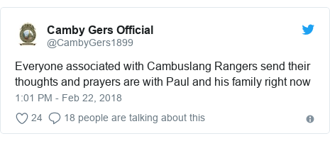 Twitter post by @CambyGers1899: Everyone associated with Cambuslang Rangers send their thoughts and prayers are with Paul and his family right now