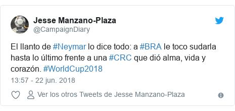 Publicación de Twitter por @CampaignDiary: El llanto de #Neymar lo dice todo  a #BRA le toco sudarla hasta lo último frente a una #CRC que dió alma, vida y corazón. #WorldCup2018