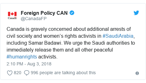 Twitter post by @CanadaFP: Canada is gravely concerned about additional arrests of civil society and women's rights activists in #SaudiArabia, including Samar Badawi. We urge the Saudi authorities to immediately release them and all other peaceful #humanrights activists.