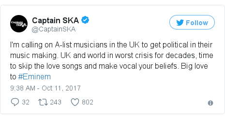 Twitter post by @CaptainSKA: I'm calling on A-list musicians in the UK to get political in their music making. UK and world in worst crisis for decades, time to skip the love songs and make vocal your beliefs. Big love to #Eminem
