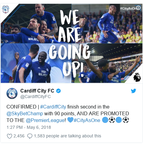 Twitter post by @CardiffCityFC: CONFIRMED | #CardiffCity finish second in the @SkyBetChamp with 90 points, AND ARE PROMOTED TO THE @PremierLeague! 💙#CityAsOne 🔵⚽️🔵⚽️