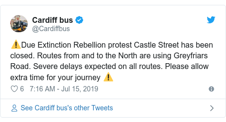 Twitter post by @Cardiffbus: ⚠️Due Extinction Rebellion protest Castle Street has been closed. Routes from and to the North are using Greyfriars Road. Severe delays expected on all routes. Please allow extra time for your journey ⚠️