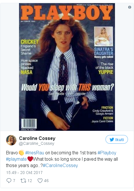 Twitter pesan oleh @Caroline_Cossey: Bravo👏 #InesRau on becoming the 1st trans #Playboy #playmate❤️What took so long since I paved the way all those years ago..?#CarolineCossey
