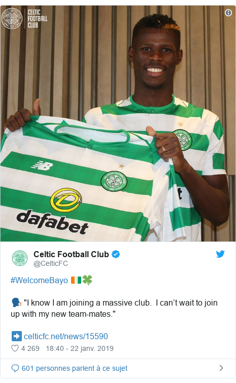 """Twitter publication par @CelticFC: #WelcomeBayo 🇨🇮🍀🗣️ """"I know I am joining a massive club.  I can't wait to join up with my new team-mates.""""➡️"""