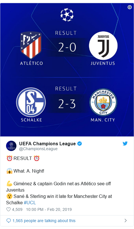 Twitter post by @ChampionsLeague: ⏰ RESULT ⏰😱 What. A. Night! 💪 Giménez & captain Godin net as Atlético see off Juventus 😮 Sané & Sterling win it late for Manchester City at Schalke #UCL