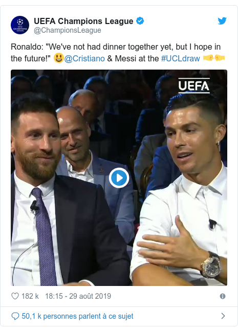 """Twitter publication par @ChampionsLeague: Ronaldo  """"We've not had dinner together yet, but I hope in the future!"""" 😃@Cristiano & Messi at the #UCLdraw 🤜🤛"""