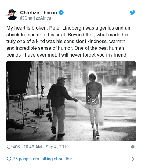 Twitter post by @CharlizeAfrica: My heart is broken. Peter Lindbergh was a genius and an absolute master of his craft. Beyond that, what made him truly one of a kind was his consistent kindness, warmth, and incredible sense of humor. One of the best human beings I have ever met. I will never forget you my friend