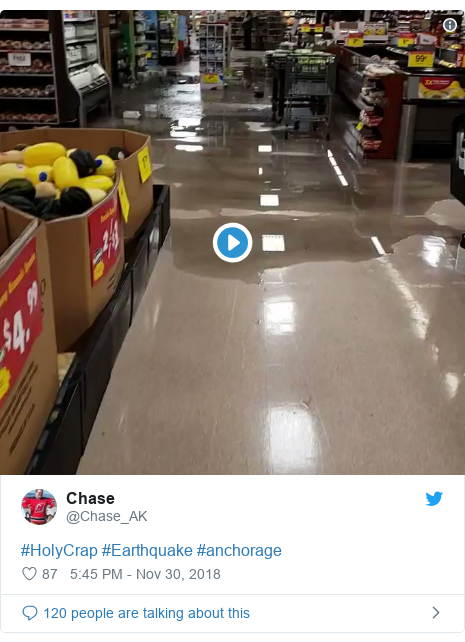 Twitter post by @Chase_AK: #HolyCrap #Earthquake #anchorage