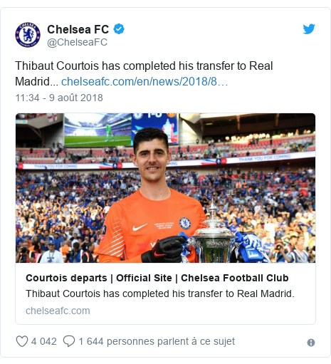 Twitter publication par @ChelseaFC: Thibaut Courtois has completed his transfer to Real Madrid...