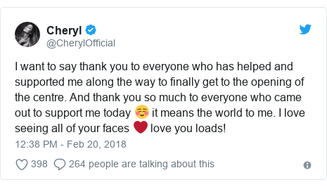Twitter post by @CherylOfficial: I want to say thank you to everyone who has helped and supported me along the way to finally get to the opening of the centre. And thank you so much to everyone who came out to support me today ☺️ it means the world to me. I love seeing all of your faces ❤️ love you loads!