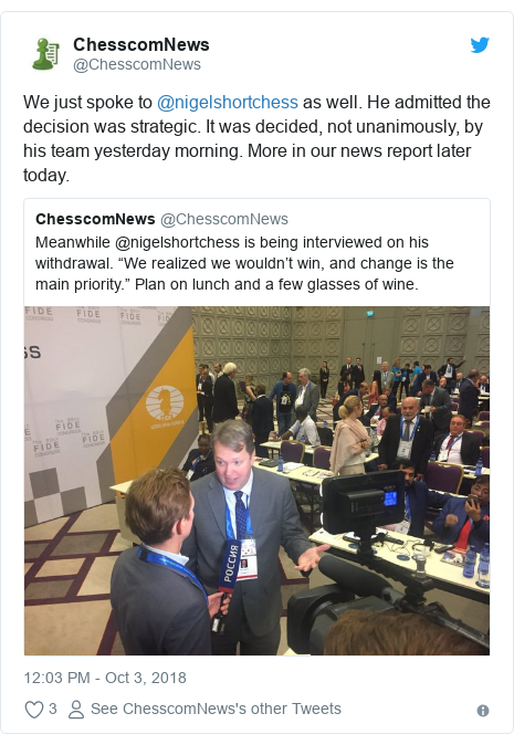 Twitter post by @ChesscomNews: We just spoke to @nigelshortchess as well. He admitted the decision was strategic. It was decided, not unanimously, by his team yesterday morning. More in our news report later today.