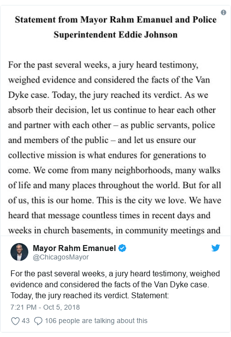 Twitter post by @ChicagosMayor: For the past several weeks, a jury heard testimony, weighed evidence and considered the facts of the Van Dyke case. Today, the jury reached its verdict. Statement