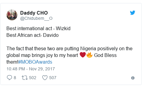 Twitter post by @Chidubem__O: Best international act - Wizkid Best African act- Davido The fact that these two are putting Nigeria positively on the global map brings joy to my heart ❤🔥 God Bless them!#MOBOAwards