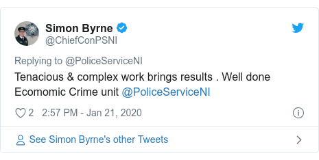Twitter post by @ChiefConPSNI: Tenacious & complex work brings results . Well done Ecomomic Crime unit @PoliceServiceNI