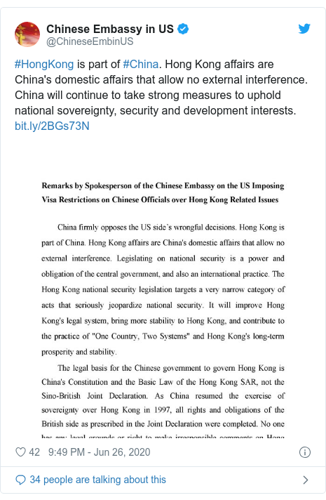 Twitter post by @ChineseEmbinUS: #HongKong is part of #China. Hong Kong affairs are China's domestic affairs that allow no external interference. China will continue to take strong measures to uphold national sovereignty, security and development interests.
