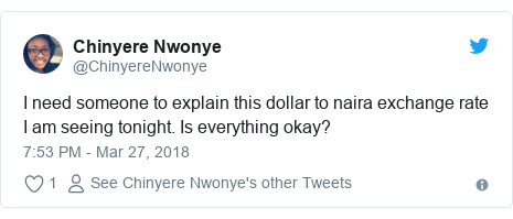 Twitter post by @ChinyereNwonye: I need someone to explain this dollar to naira exchange rate I am seeing tonight. Is everything okay?