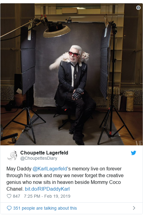 Twitter post by @ChoupettesDiary: May Daddy @KarlLagerfeld's memory live on forever through his work and may we never forget the creative genius who now sits in heaven beside Mommy Coco Chanel.