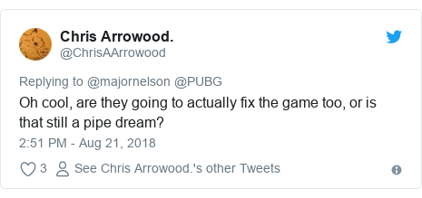 Twitter post by @ChrisAArrowood: Oh cool, are they going to actually fix the game too, or is that still a pipe dream?