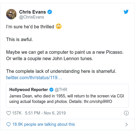 Twitter post by @ChrisEvans: I'm sure he'd be thrilled 🙄This is awful. Maybe we can get a computer to paint us a new Picasso. Or write a couple new John Lennon tunes. The complete lack of understanding here is shameful.